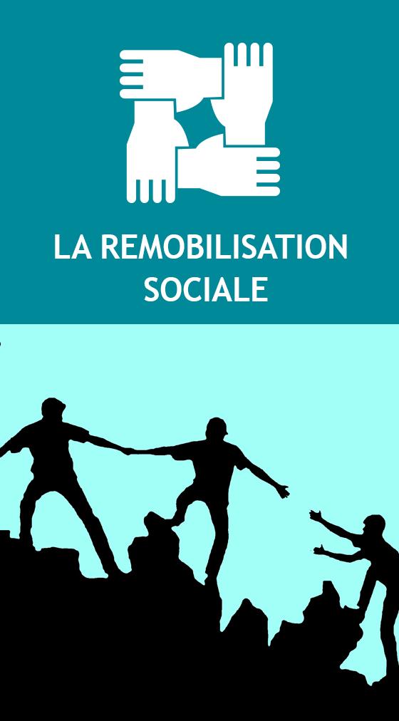 REMOBILISATION SOCIALE