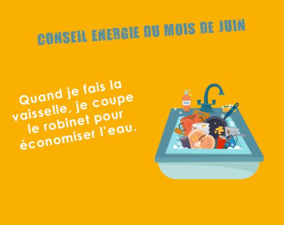Conseil Energie du mois de juin
