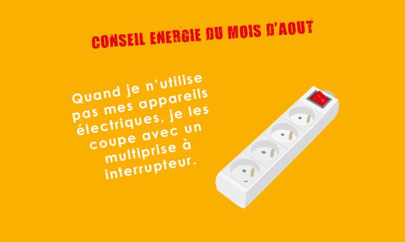 Conseil Energie du mois d'août